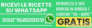 Ricevi le ricette su whatsapp o contattami